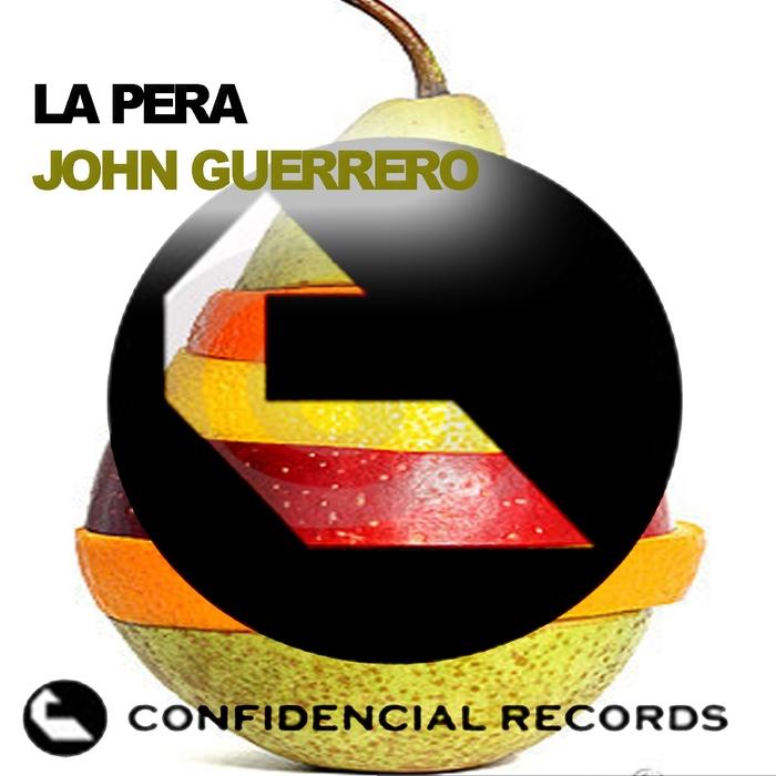 JOHN GUERRERO - La Pera