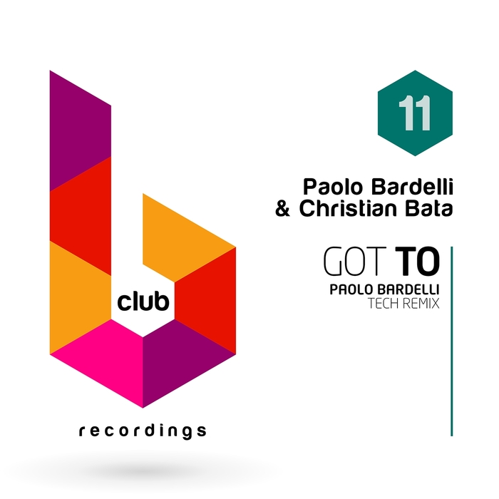 CHRISTIAN BATA/PAOLO BARDELLI - Got To