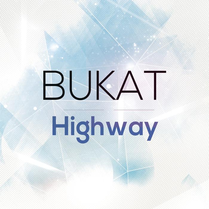 BUKAT - Highway