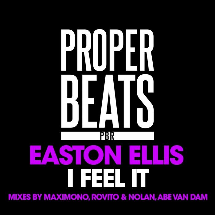 EASTON ELLIS - I Feel It