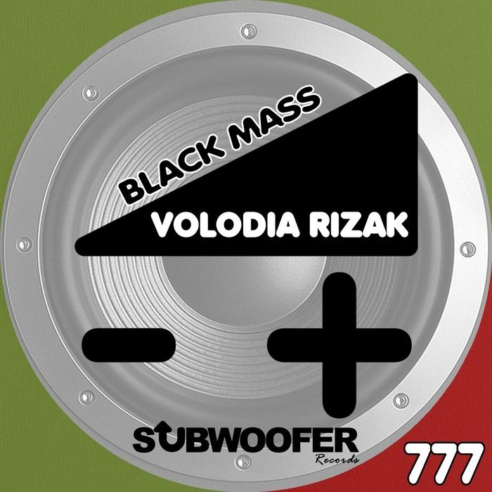 VOLODIA RIZAK - Black Mass