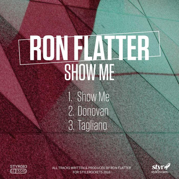 RON FLATTER - Show Me