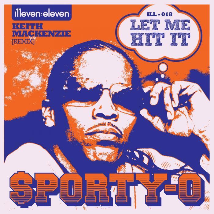 SPORTY-O - Let Me Hit It