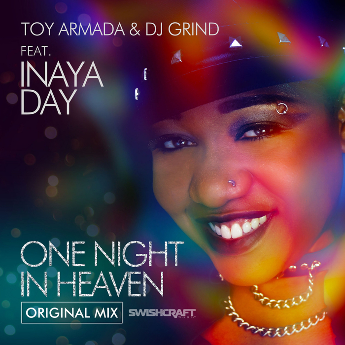 TOY ARMADA/DJ GRIND feat Inaya Day - One Night In Heaven
