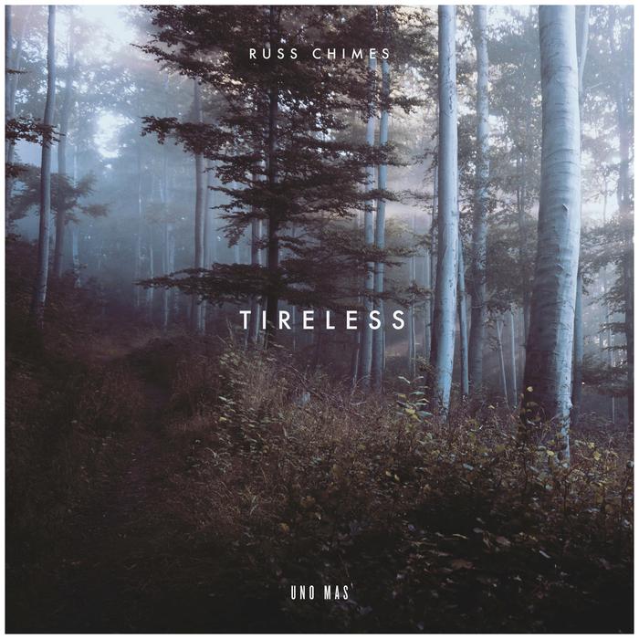 RUSS CHIMES - Tireless