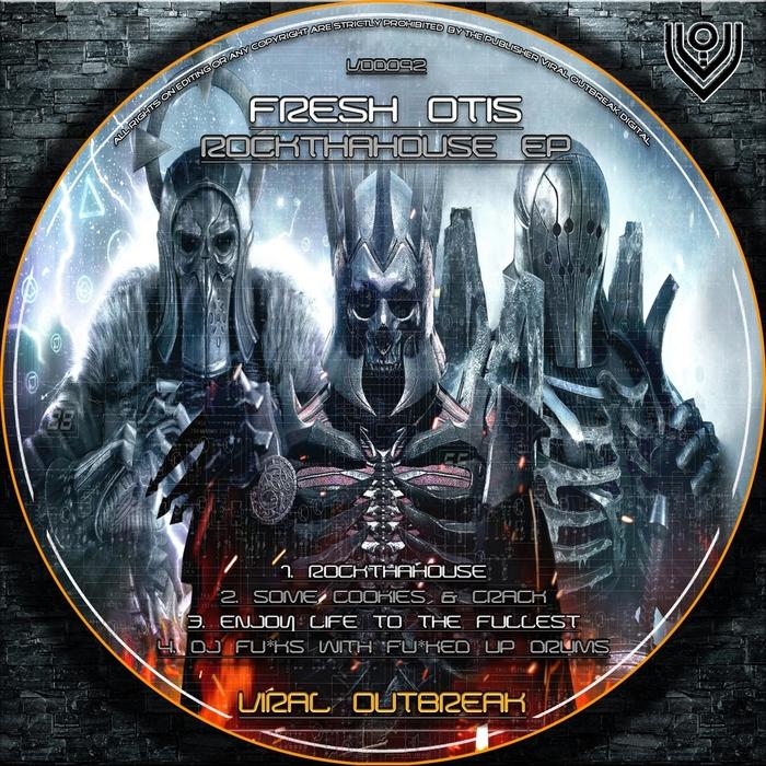 FRESH OTIS - Rockthahouse EP
