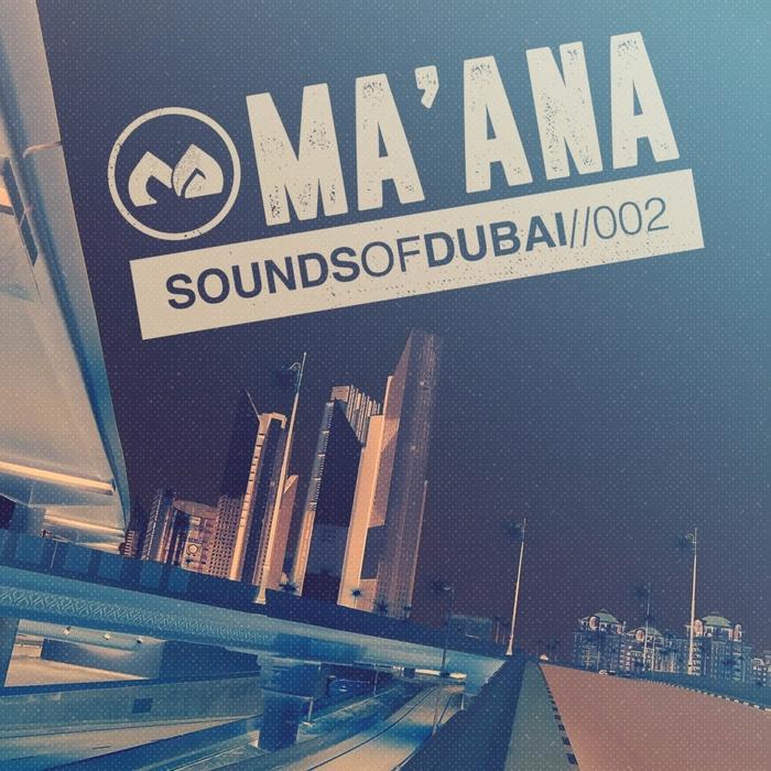 VARIOUS - Ma'ana: Sounds Of Dubai 002