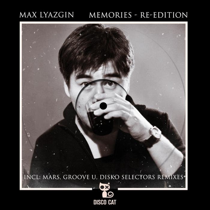 MAX LYAZGIN - Memories (Re:Edition)
