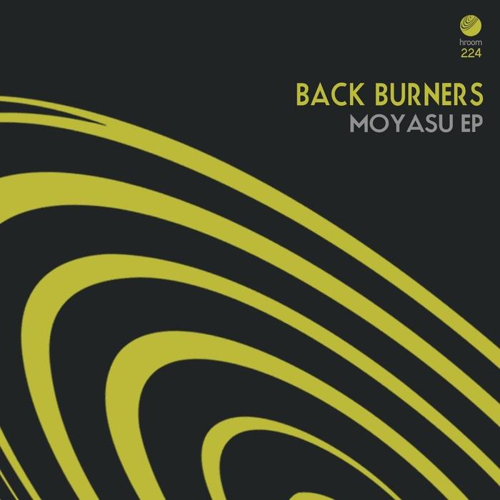 BACK BURNERS - Moyasu EP