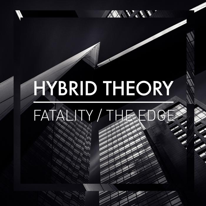 HYBRID THEORY - Fatality/The Edge
