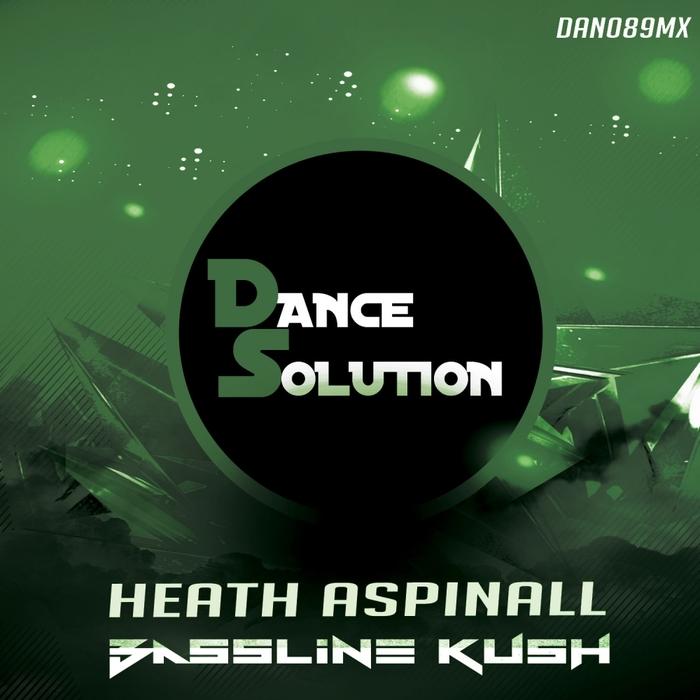 HEATH ASPINALL - Bassline Kush