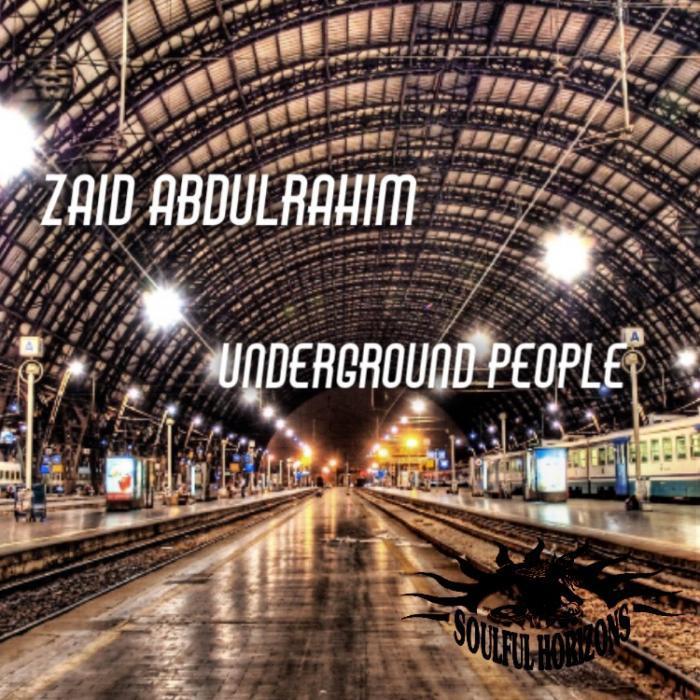 ZAID ABDULRAHIM - Underground People