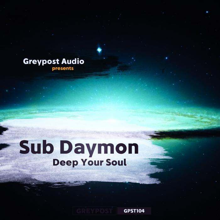 SUB DAYMON - Deep Your Soul