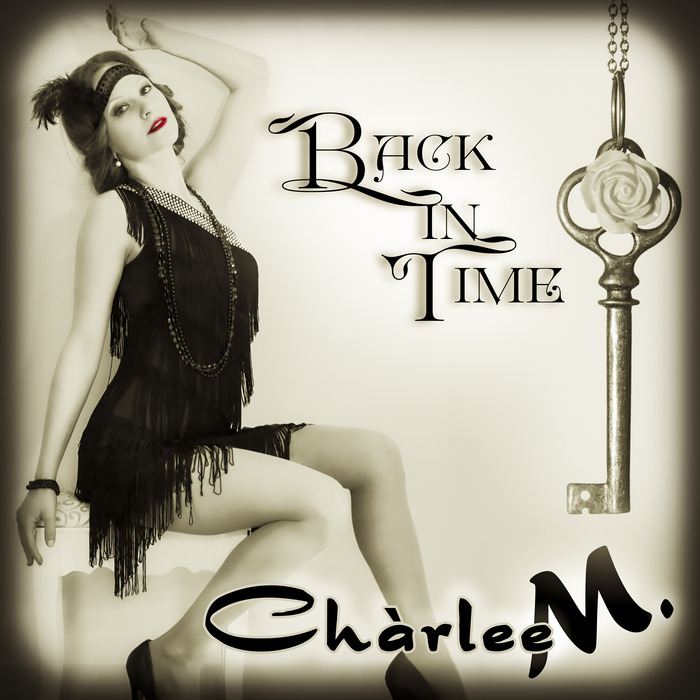 CHARLEE M - Back In Time