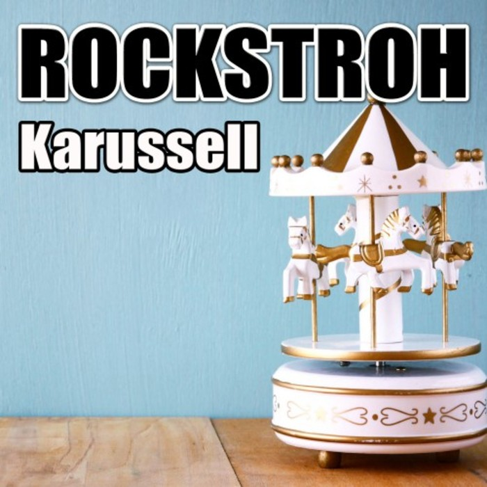 ROCKSTROH - Karussell