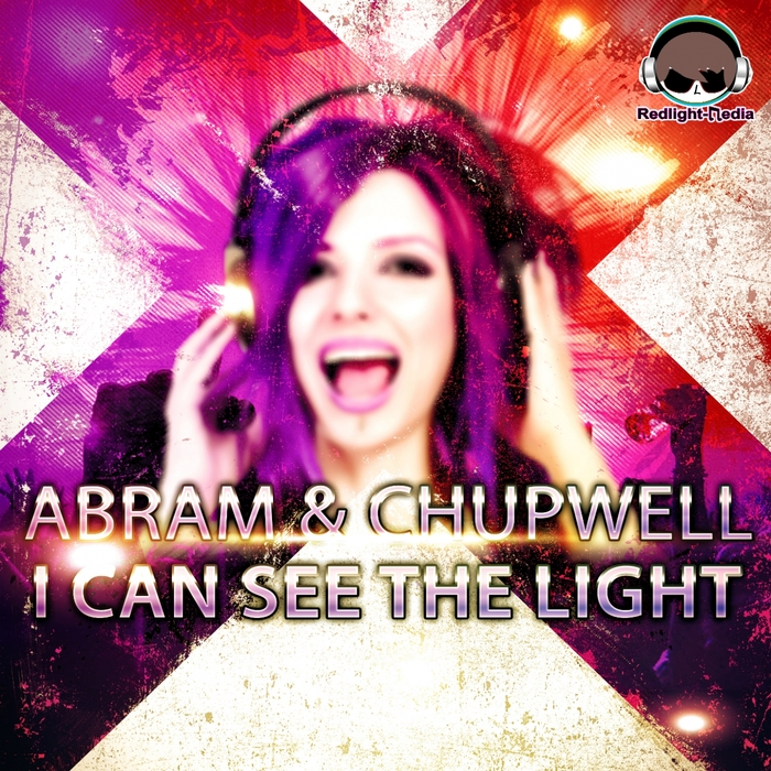ABRAM/CHUPWELL - I Can See The Light