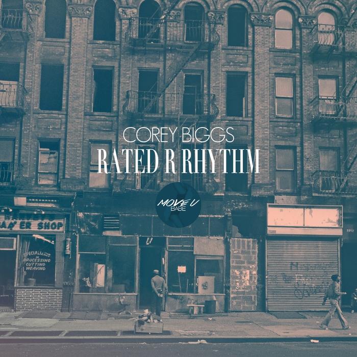 COREY BIGGS - Rated R Rhythm