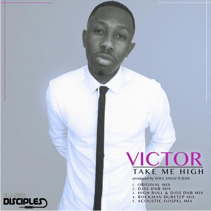 VICTOR - Take Me High (Remixes)
