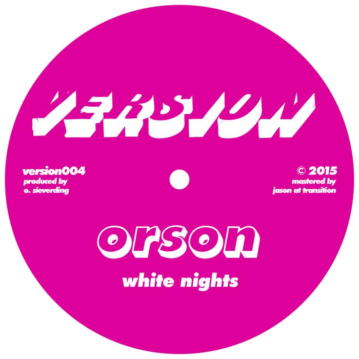ORSON - White Nights/Rise 6