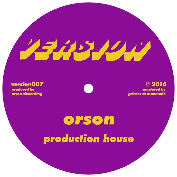 ORSON - Production House/Fabrik