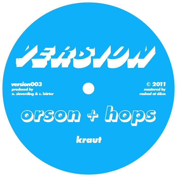 ORSON & HOPS - Kraut/Dread Drumz