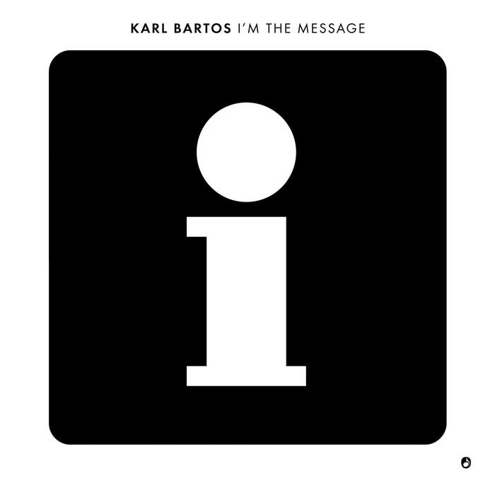 KARL BARTOS - I'm The Message