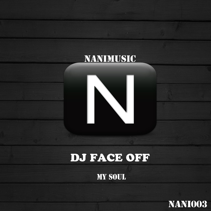 DJ FACE OFF - My Soul