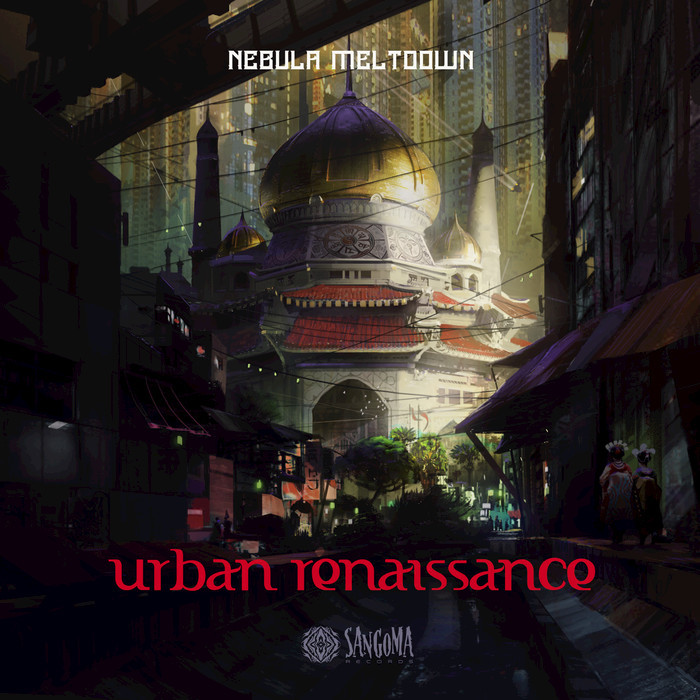 NEBULA MELTDOWN - Urban Renaissance