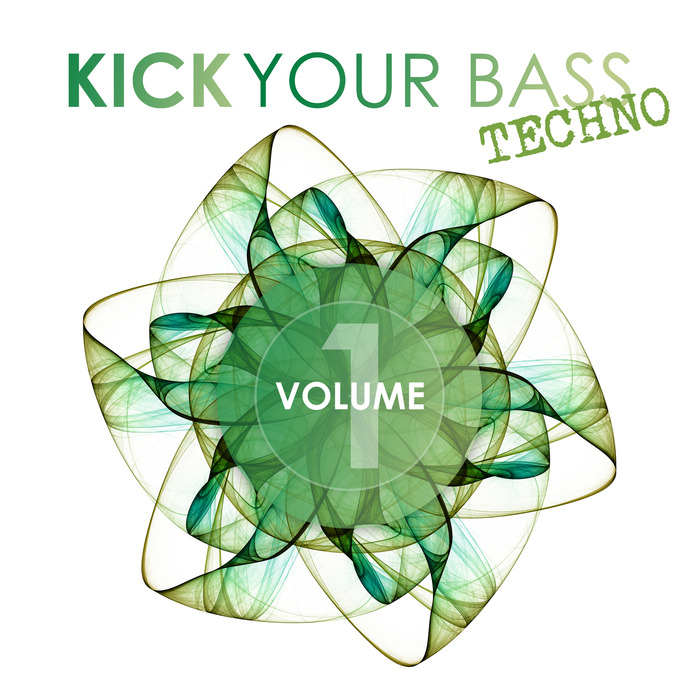 VARIOUS - Kick Your Bass: Techno Vol 1