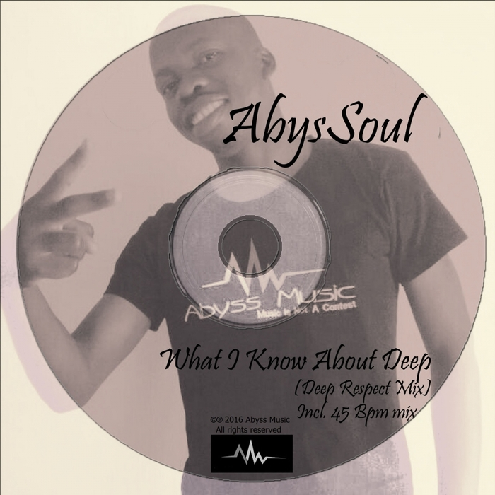 ABYSSOUL - What I Know About Deep