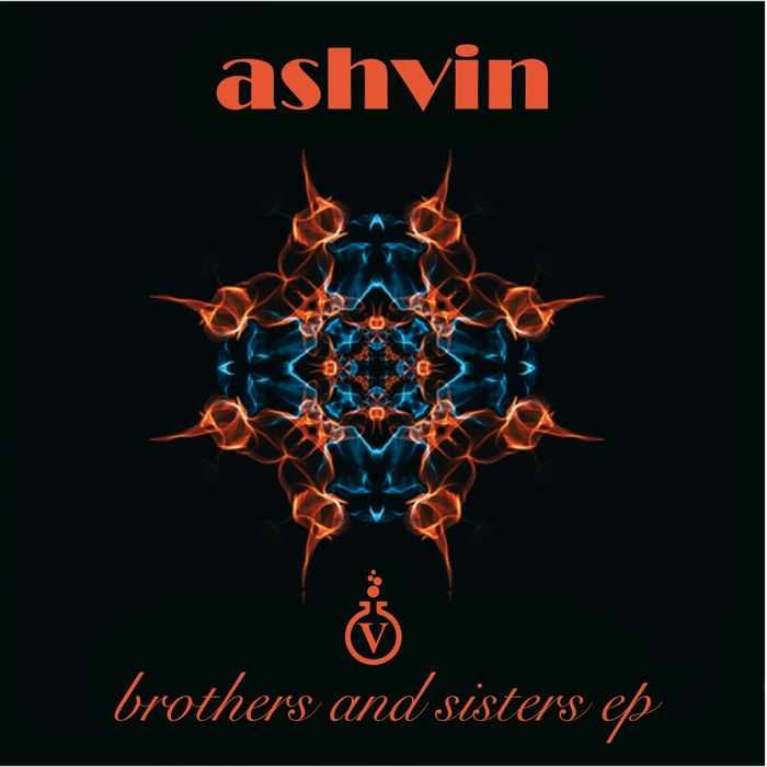 ASHVIN - Brothers & Sisters EP