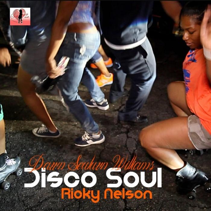 DAWN SOULUVN WILLIAMS/RICKY NELSON - Disco Soul