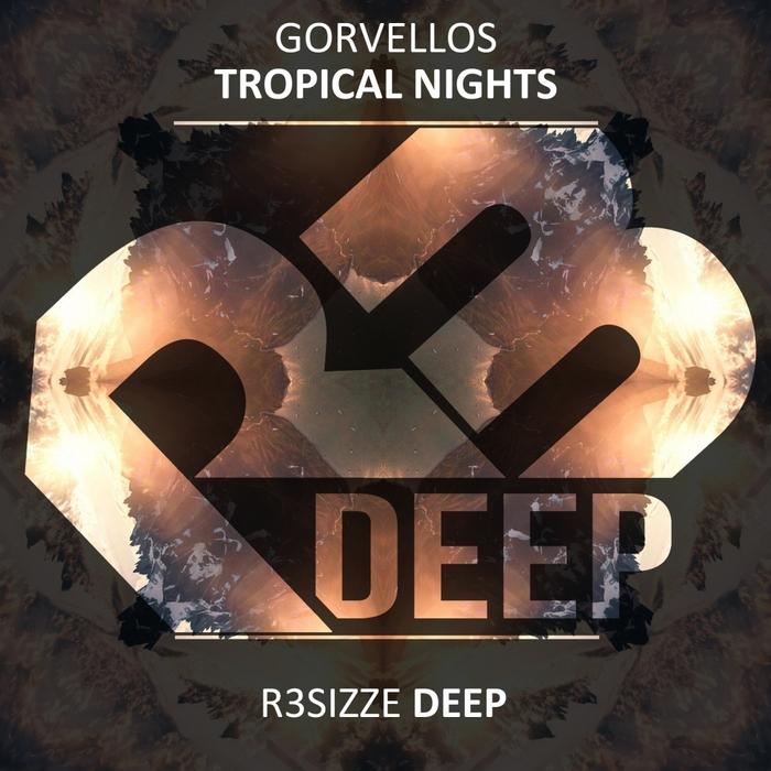 GORVELLOS - Tropical Nights