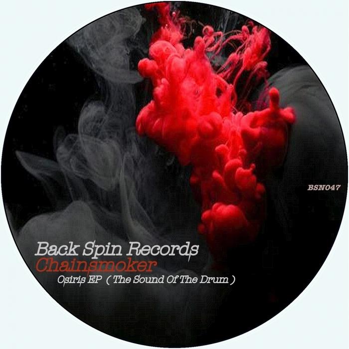 CHAINSMOKER - Osiris EP (The Sound Of The Drum)
