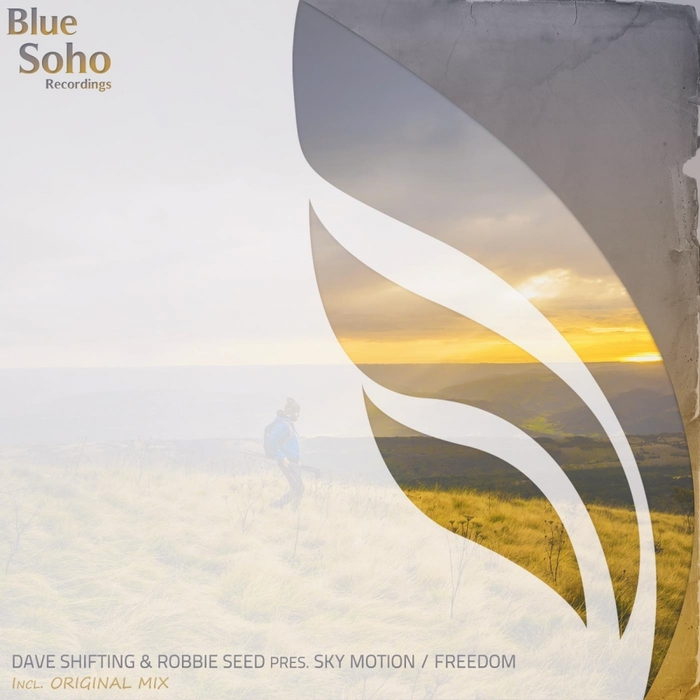 DAVE SHIFTING/ROBBIE SEED PRESENTS SKY MOTION - Freedom