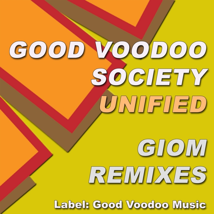 GOOD VOODOO SOCIETY - Unified