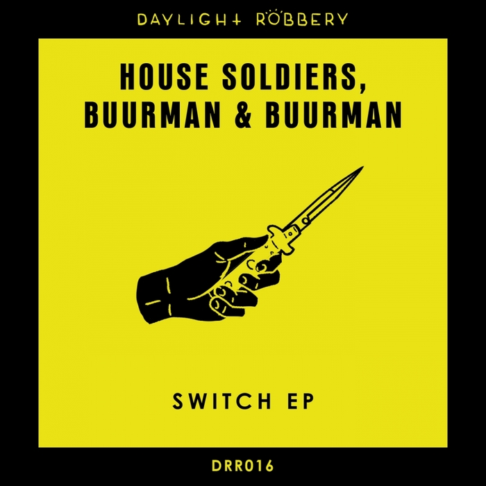 HOUSE SOLDIERS/BUURMAN & BUURMAN - Switch EP