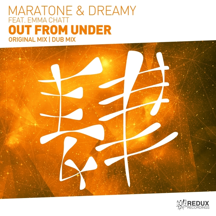 MARATONE/DREAMY feat EMMA CHATT - Out From Under