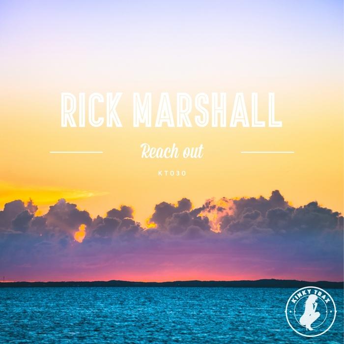 RICK MARSHALL - Reach Out