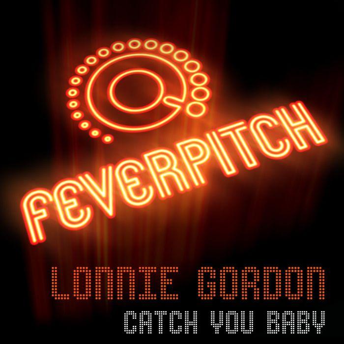 LONNIE GORDON - Catch You Baby