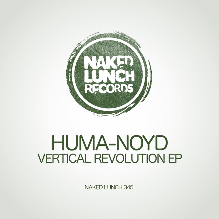 HUMA-NOYD - Vertical Revolution EP