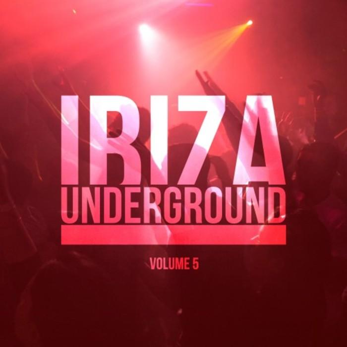 VARIOUS - Ibiza Underground Vol 5