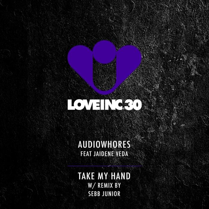AUDIOWHORES feat JAIDENE VEDA - Take My Hand