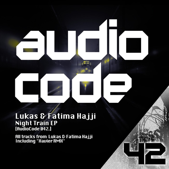 LUKAS/FATIMA HAJJI - Night Train EP