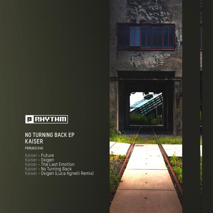 KAISER (IT) - No Turning Back EP