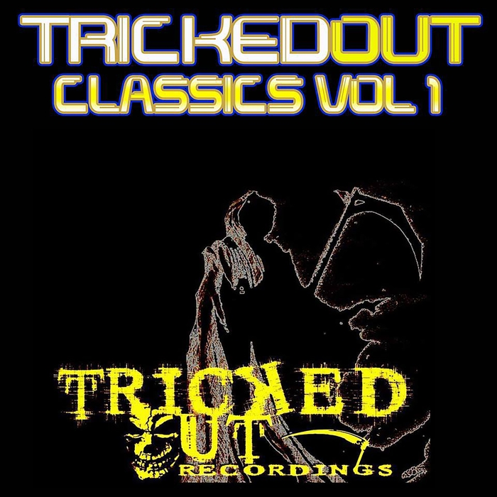 VARIOUS - Tricked Out Classics Vol 1