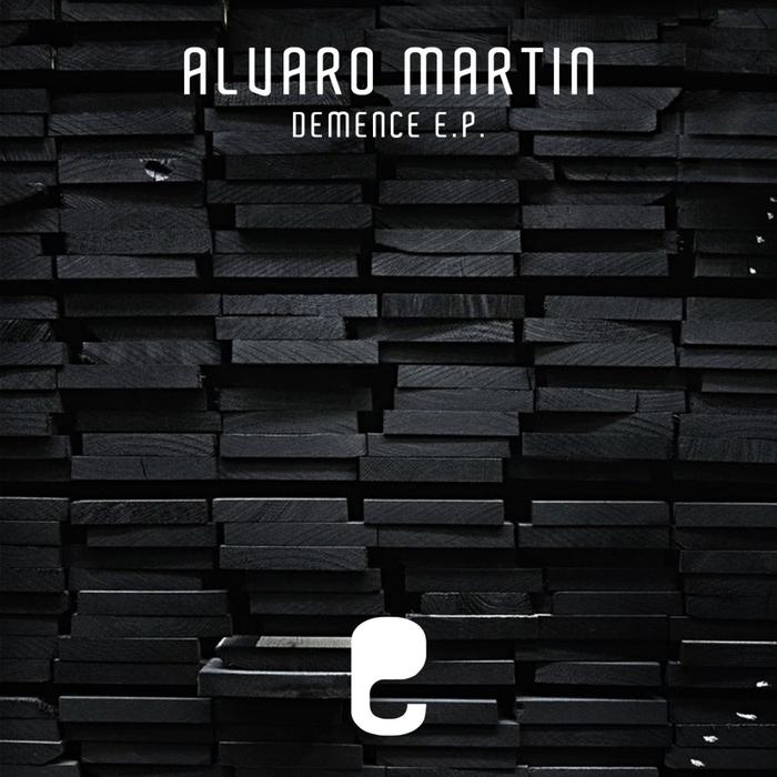 ALVARO MARTIN - Demence EP