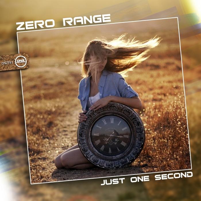 ZERO RANGE - Just One Second