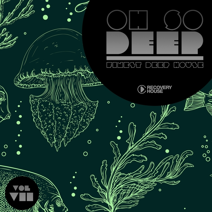Various oh so deep finest deep house vol 7 at juno download for Juno deep house
