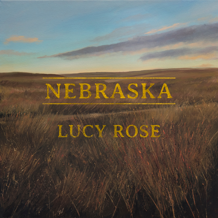 LUCY ROSE - Nebraska (Remixes)